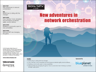 SDN e-Guide: New adventures in network orchestration