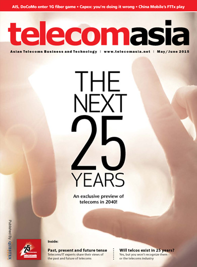 Telecom Asia May-June 2015: The next 25 years