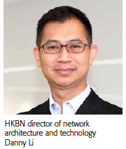 HKBN director of network architecture and technology Danny Li